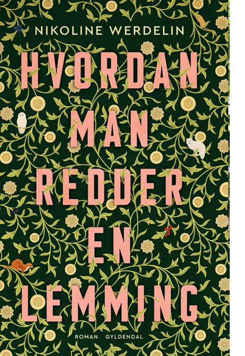Ny roman fra Gyldendal: Hvordan man redder en lemming